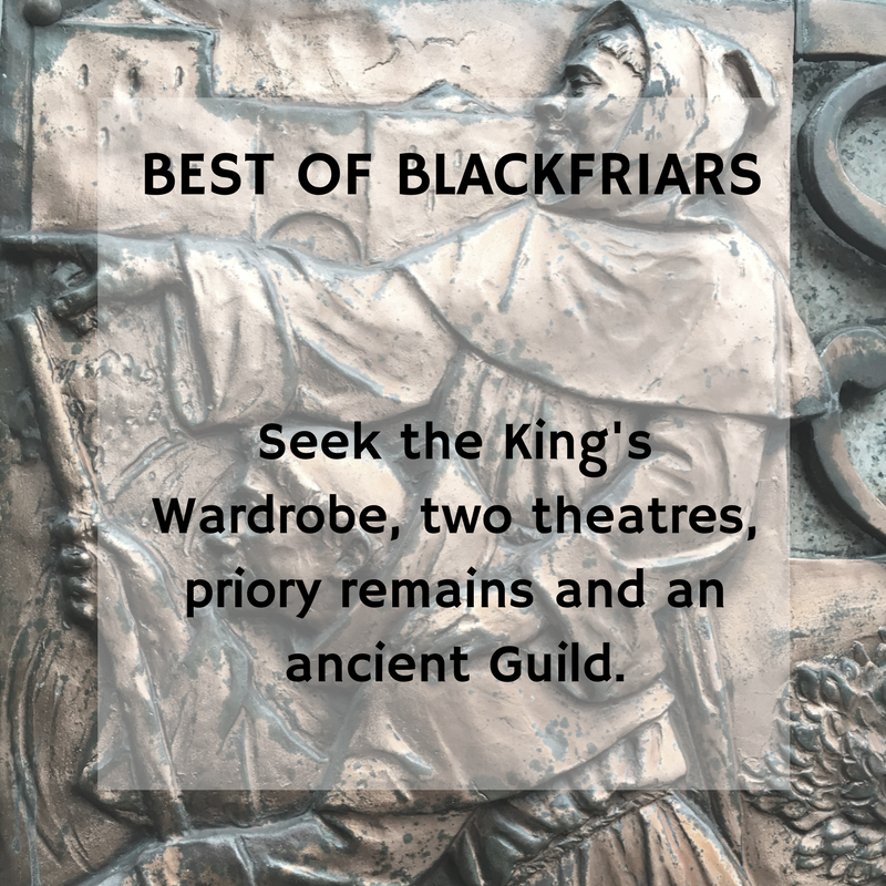 Best of Blackfriars a walking tour in the City of London