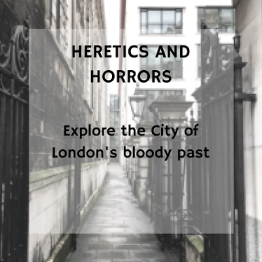Heretics and Horrors walking Tour in City of London