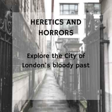 Heretics and Horrors walking tour in the City of London